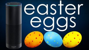 Easter Eggs sur Amazon Alexa