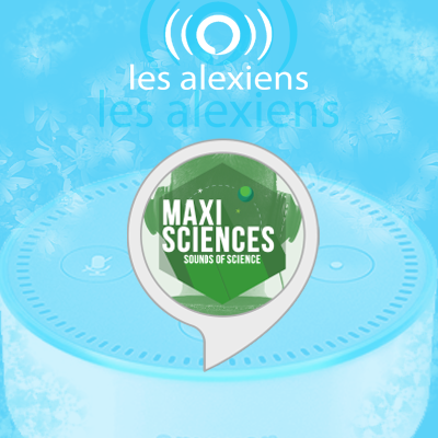 Skill Maxi Sciences pour Amazon Alexa