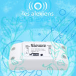 Installer un Sonoff Basic et le configurer pour Amazon Alexa