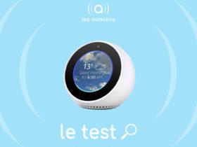 Test complet Amazon Echo Spot avec Alexa