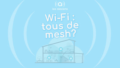 Photo of [DOSSIER] Wi-Fi Mesh : tous de mèche ?