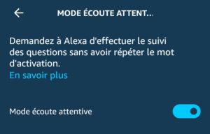 Mode écoute attentive sur Amazon Alexa