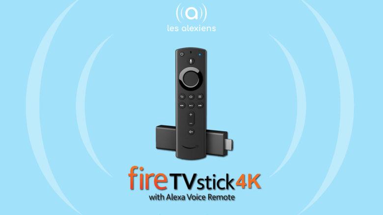 Sortie en France du Amazon Fire TV Stick 4K avec télécommande Alexa : test, avis et caractéristiques techniques