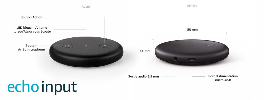 test et descriptif technique de l'Amazon Echo Input avec Amazon Alexa