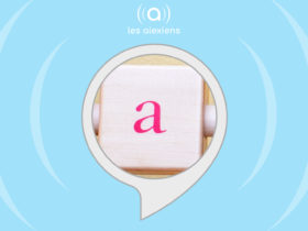 Une skill Alexa pour enfants : J'apprends l'alphabet