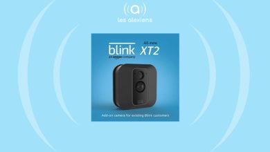 Photo of Blink XT2 : un nouveau modèle séduisant