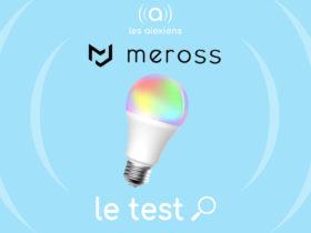 Meross MSL120 : ampoule connectée RGBW Alexa Echo