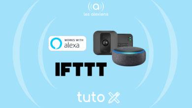 Photo of [TUTORIEL] Blink : armer et désarmer ses caméras avec IFTTT et Alexa