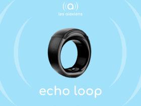 Avis sur Echo Loop, première bague connectée compatible Alexa Echo d'Amazon