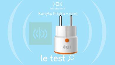 Photo of [TEST] KONYKS Priska + Mini : la mini prise connectée qui fait le maximum!