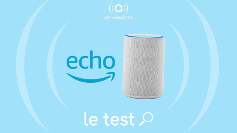 Amazon Echo 3 :1 test complet et avis sur la troisième génération de l'emblématique enceinte Alexa