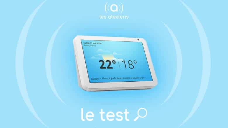 Echo Show 8 : test complet en français et comparatif