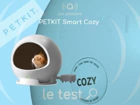 ] PETKIT Smart Cozy : une maison connectée pour nos amis les bêtes
