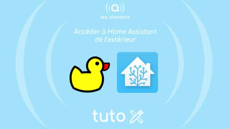 Comment accéder à Home Assistant de l'extérieur?