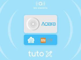 Tutoriel d'intégration des gateway Xiaomi Chine et gateway Aqara Europe sur Home Assistant