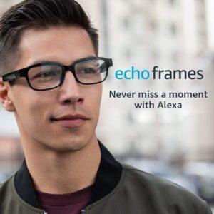 Echo Frames : les lunettes connectées d'Amazon Alexa