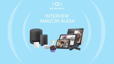 Photo of Interview : Amazon répond à nos questions sur Alexa & Echo !