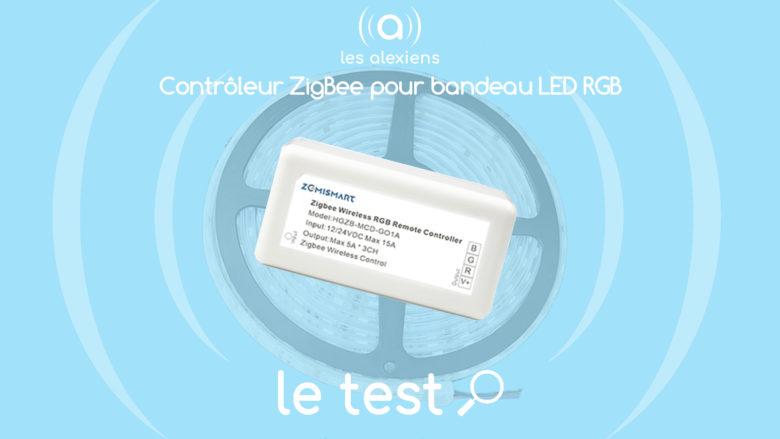 Notre avis sur le contrôleur ZigBee pour ruban LED de Zemismart