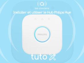 Philips Hue : tutoriel d'installation et d'utilisation avec Alexa Echo et Google Home