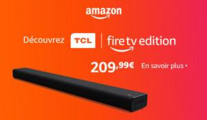 Lancement TCL Fire TV Edition