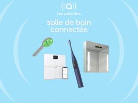 Salle de bain connectée : les meilleurs appareils compatibles Alexa Echo et Google Home Assistant