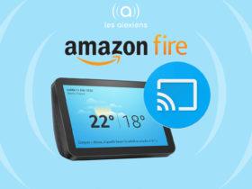 Caster vers Amazon Echo Show est désormais possible