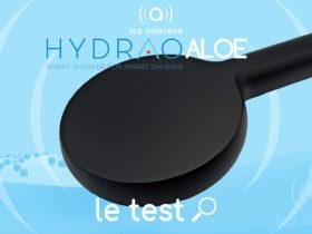 Hydrao Aloe : avis sur le pommeau de douche écologique et connecté