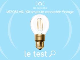 Notre avis sur l'ampoule vintage type Edison Meross MSL100