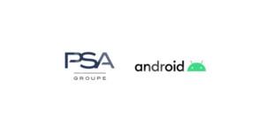 Le groupe PSA et Google signent un partenariat Android Automotive