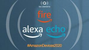 Amazon Devices 2020 : les annonces en direct avec notre live blogging de la conférence de presse