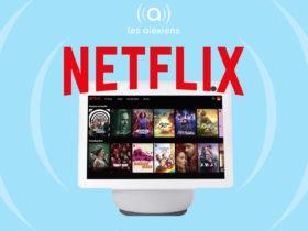 Amazon annonce Netflix sur Echo Show 10