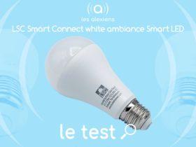 Ampoule LSC Smart Connect White Ambiance : avis sur la 1400 lumens de chez Action