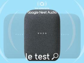 Notre avis sur Nest Audio, la nouvelle enceinte connectée pour l'Assistant Google Home
