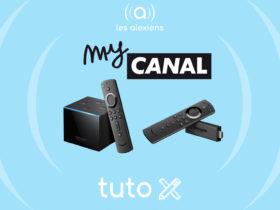 Tutoriel d'installation de myCanal sur Fire TV Cube et Fire TV Stick