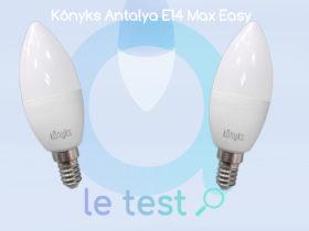 Notre avis sur l'ampoule Konyks Antalya E14 Max Easy