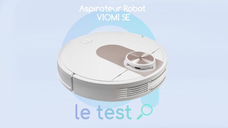 Notre avis sur le robot aspirateur pas cher Xiaomi VIOMI SE