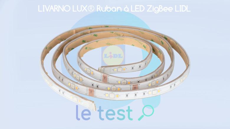 Notre avis sur le ruban LED Livarno Lux disponible dans les magasins Lidl