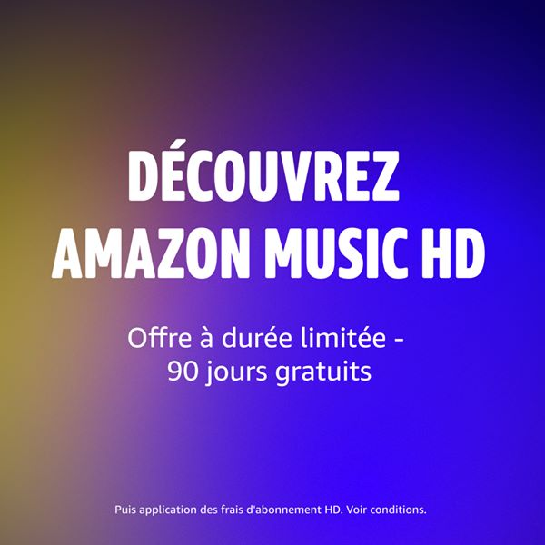 Amazon Music HD - 3 mois gratuits