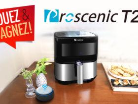 Tentez de remporter une friteur à air connectée Proscenic T21