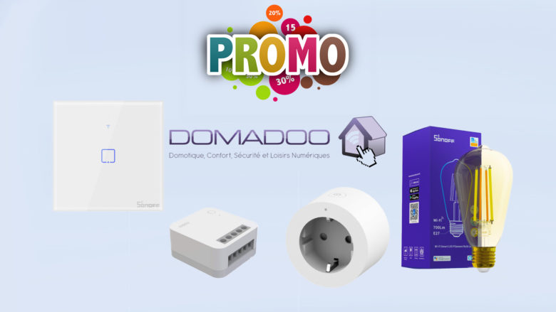 Promotion sur la domotique chez Domadoo pour les soldes