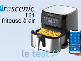 Notre avis sur la friteuse à air connectée Proscenic T21