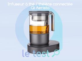 Notres avis sur la machine à thé connectée Qi aerista
