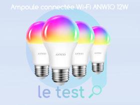 Notre avis sur les ampoules WiFi Anwio 12W