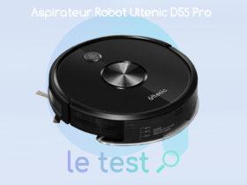 Notre avis sur le robot aspirateur Ultenic D5S Pro