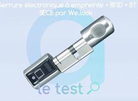 Test de la serrure connectée à empreinte, compatible Bluetooth et puces RFID We.Lock SECB
