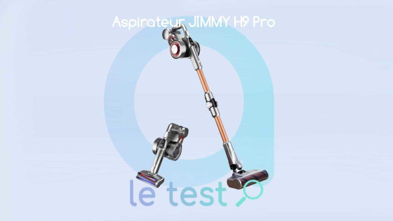 Notre avis sur le nouveau Jimmy H9 Pro, un aspirateur balai super puissant !