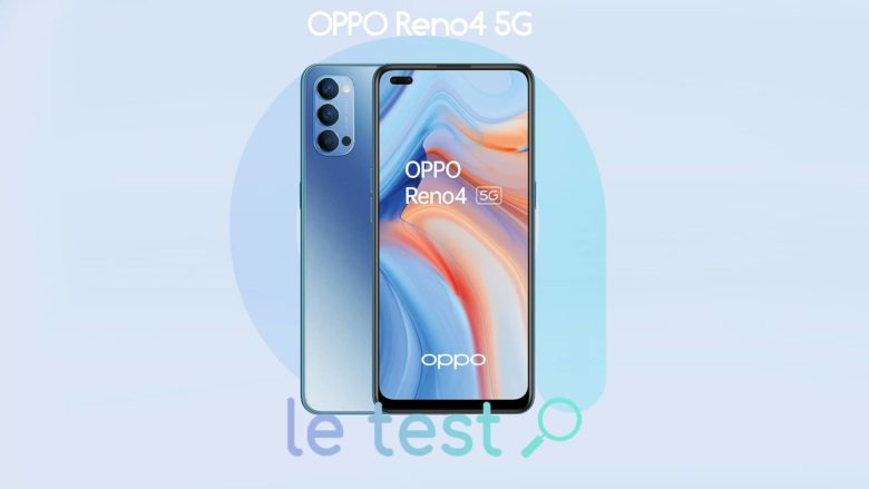 Notre avis sur le smartphone Reno4 d'OPPO