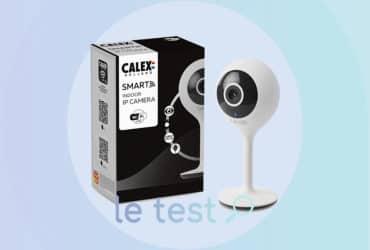 Notre avis sur la caméra Calex Holland disponible chez Carrefour et Leroy Merlin