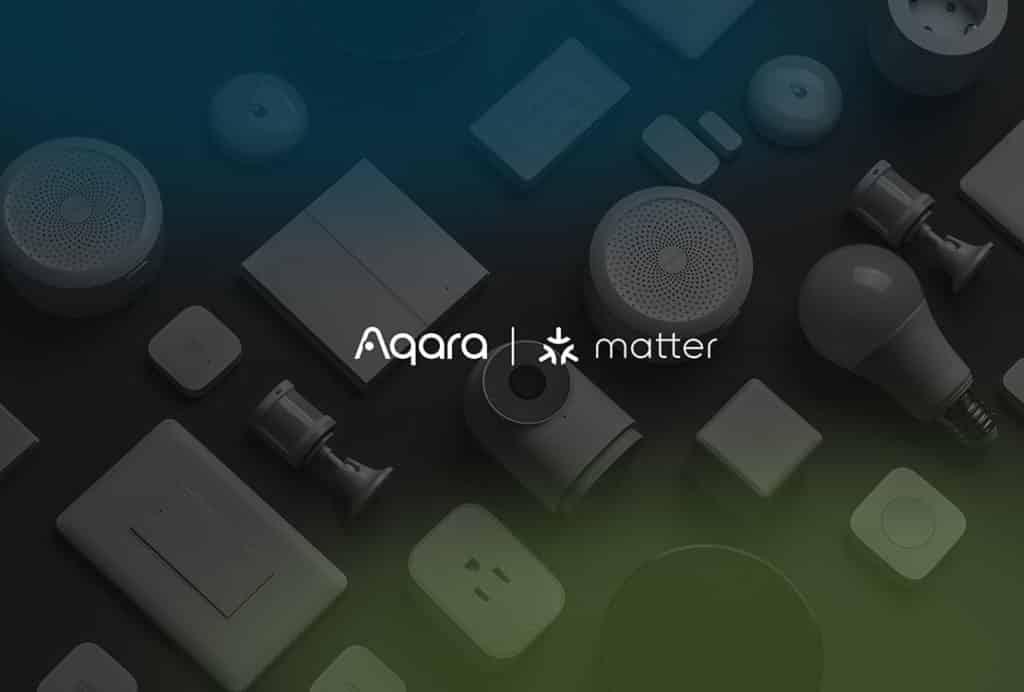 Aqara annonce ses mises à jour pour le protocole domotique Matter