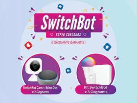 Tentez de gagner 2 Echo Dot, 2 SwitchBot Cam et 3 Kit Smart Home